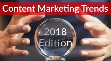 15 Content Marketing Trends to Expect in 2018