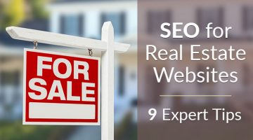 Real Estate and SEO: The Ultimate Guide to Achieving #1 Google Rankings