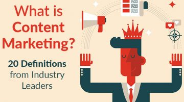 What is Content Marketing? 20 Definitions from Industry Leaders